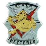 DUI, 78th Signal Battalion, Motto, NEVER BETTERED